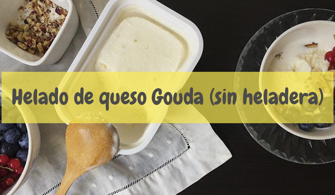 Helado de queso Gouda casero (sin heladera) – Receta Helados La Garza